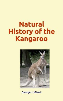Natural History of the Kangaroo
