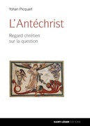 L'Antéchrist: regards chrétiens sur la question