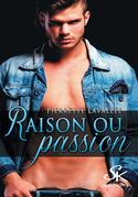 Raison ou passion