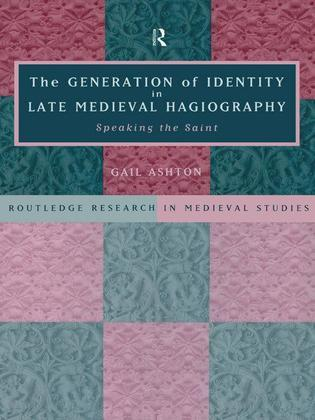 Generation of Identity in Late Medieval Hagiograph