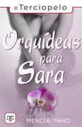 Orquídeas para Sara