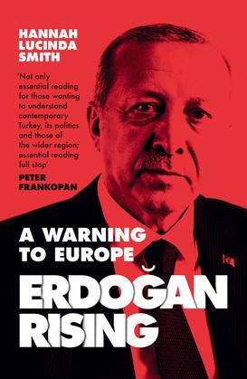 Erdogan Rising: The Battle for the Soul of Turkey