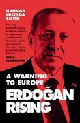 Erdogan Rising: The Battle for the Soul of Turkey
