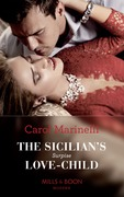 The Sicilian's Surprise Love-Child (Mills & Boon Modern) (One Night With Consequences, Book 58)