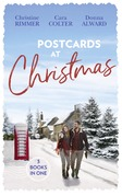 Postcards At Christmas: Holiday Royale (The Bravo Royales) / Snowbound Bride-to-Be (Christmas) / Sleigh Ride with the Rancher (Holiday Miracles) (Mills & Boon M&B)