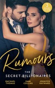 Rumours: The Secret Billionaires: Di Marcello's Secret Son (The Secret Billionaires) / Xenakis's Convenient Bride (The Secret Billionaires) / Salazar's One-Night Heir (The Secret Billionaires) (Mills & Boon M&B)