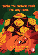 Tahlia The Tortoise Finds The Way Home