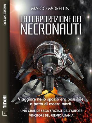 La corporazione dei Necronauti