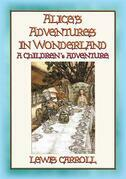 Alice's Adventures in Wonderland - A Fantasy Tale for Children
