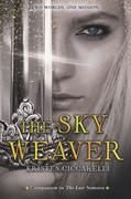The Sky Weaver