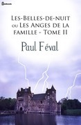 Les-Belles-de-Nuit ou Les Anges de la Famille - Tome II