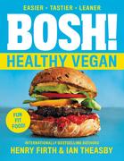 BOSH!: Healthy Vegan