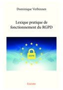 Lexique pratique de fonctionnement du RGPD