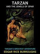 Tarzan and the Jewels of Opar.