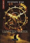 Lunettes Vertes (Temps Mort : L'Anthologie)