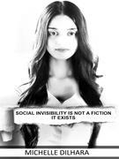 Social Invisibility is not a fiction it exists