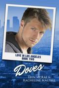 Doves (Love in Los Angeles, #2)
