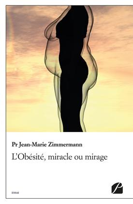 L'Obésité, miracle ou mirage
