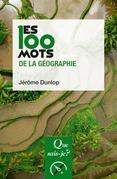 Les 100 mots de la géographie
