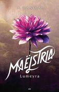 Maëlstria - Lumeyra