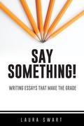 Say Something!