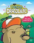 La petite dragouille 2 - Un ami pour la vie