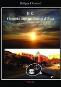 JFK: Omerta sur un Coup d'État