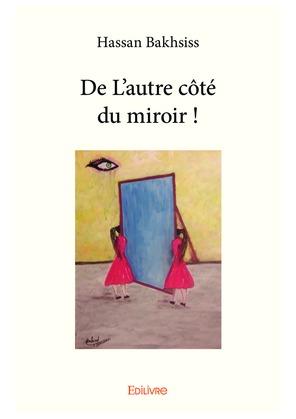 De L'autre côté du miroir !