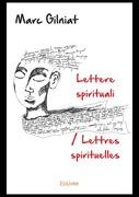 Lettere spirituali / Lettres spirituelles