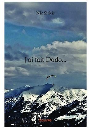 J'ai fait Dodo...