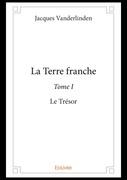 La Terre franche - Tome I