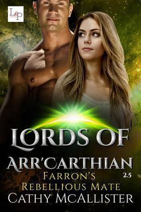Farrons Rebellious Mate - Lords of Arr'Carthian 2.5