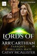 Farron'S Rebellious Mate - Lords of Arr'Carthian 2.5