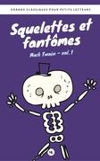 Squelettes et fantômes, vol. 1