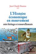 L'Histoire économique en mouvement