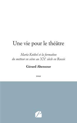 Une vie pour le théâtre