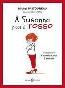 A Susanna piace il rosso