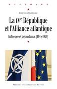 La Quatrième République et l'Alliance atlantique