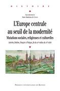 L'Europe centrale au seuil de la modernité
