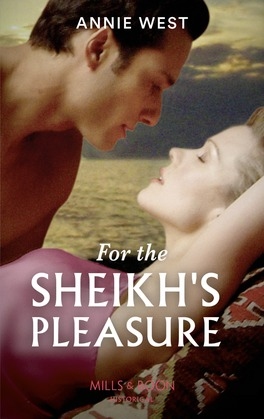 For The Sheikh's Pleasure (Mills & Boon Modern) (Surrender to the Sheikh, Book 14)