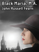 Black Maria, M.A.: A Classic Crime Novel: (Black Maria, Book One)
