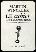 Le cahier de transmissions
