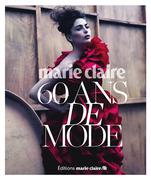Marie Claire 60 ans de style