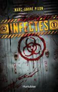 Infectés - Tome 1