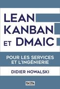 Lean Kanban et DMAIC pour les services et l'ingénierie