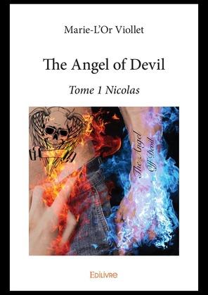 The Angel of Devil - Tome 1 Nicolas