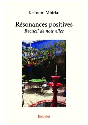 Résonances positives