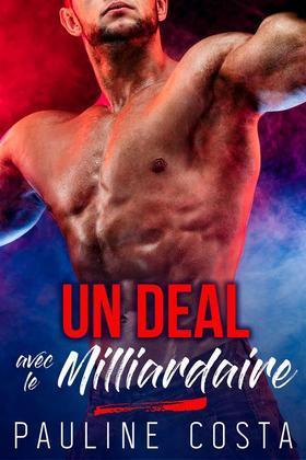 Un Deal avec le Milliardaire