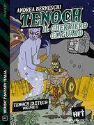Tenoch, il guerriero giaguaro