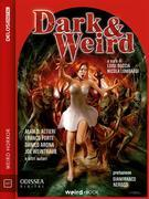Dark & Weird (volume 1)